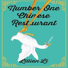 If You Love Women's Fiction/Family Life Novels: Number One Chinese Restaurant by Lillian Li (Out June New Fiction Books, New Books, Good Books, Books To Read, Summer Books, Summer Reading Lists, Beach Reading, Reading Room, Saga