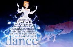 Oh yes, I would like to be Cinderella