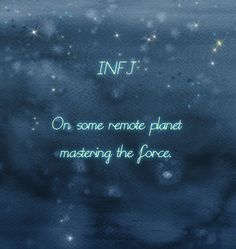 infj personality is so like that.