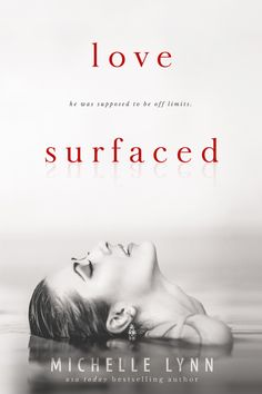 Kizzy's Review:: Love Surfaced by Michelle Lynn