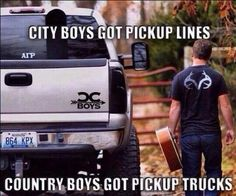 City boys got pickup lines but country boys got pickup trucks 👌🏼 Ram Trucks, Pickup Trucks, Truck Memes, Truck Quotes, Funny Quotes, Lifted Trucks Quotes, Redneck Quotes, Lifted Chevy Trucks, Smile Quotes
