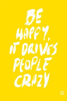 """.""""drive's people crazy"""""""
