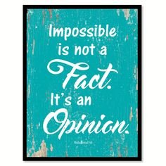 Impossible is not a fact it's an opinion Muhammad Ali Inspirational Quote Saying Gift Ideas Home Decor Wall Art
