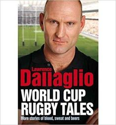 Télécharger [(World Cup Rugby Tales)] [ By (author) Lawrence Dallaglio ] [October, 2011] Gratuit