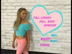 Full Length Full Body Workout - Abs, Bust , Booty and Thighs - YouTube