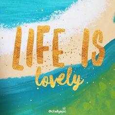 Life truly is lovely. Enjoy every moment. #lifeislovely #enjoyeverday @chellyepic