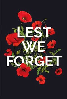 Lest we forget Fallen British heroes are still honoured by locals all Remembrance Day Posters, Remembrance Day Pictures, Remembrance Day Activities, Remembrance Day Poppy, Lest We Forget Anzac, Poppy Craft, Native American Pictures, Magazine Collage, Anzac Day