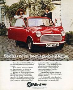 "Mini cars ad. Tagline: ""SEX HAS NEVER BEEN A PROBLEM FOR US!"""