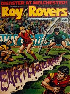We take a look through the archive of Roy of the Rovers, football's comic-book role model Football Hooliganism, Trevor Francis, Martin Kemp, Kempton Park, Sir Alex Ferguson, Bristol City, Picture Story, The Headlines