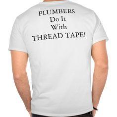 Plumbers Tee T Shirt, Hoodie Sweatshirt