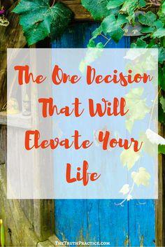 Read about the one simple decision you can make that will teach you how to become happy. You'll be able to let go of stress and create a meaningful life!