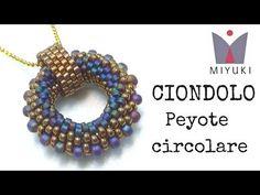 Come fare un Ciondolo Miyuki con Peyote Circolare - YouTube