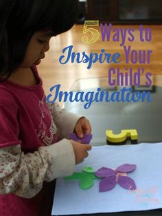 Creativity can get stifled under hectic schedules & being plugged in all the time. These ways to inspire your child's imagination will help them reconnect.