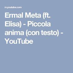 Ermal Meta (ft. Elisa) - Piccola anima (con testo) - YouTube