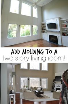 Add molding to a two story living room! Great way to add character to a builder basic house.