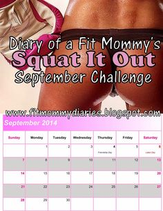 PIN NOW READ LATER. Squat It Out September Challenge: This challenge focuses on your entire glutes with a variety of different squats. Full instructions along with a clean eating plan. You are welcome!
