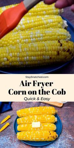 Air Fryer Oven Recipes, Air Frier Recipes, Air Fryer Dinner Recipes, Fresh Corn On The Cob Recipe, Corn Dishes, Side Dishes, Corn On The Con, Cooks Air Fryer, Air Fried Food