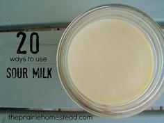 20 Ways to Use Sour Raw Milk---> http://www.theprairiehomestead.com/2013/05/20-ways-to-use-sour-raw-milk.html #rawmilk