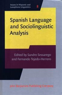Spanish language and sociolinguistic analysis / Edited by Sandro Sessarego, Fernando Tejedo-Herrero. PC 4074.75 S