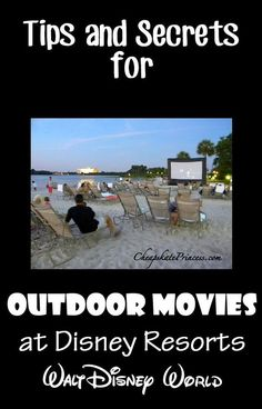 Outdoor movies at Disney Resorts are a great way to unwind after a long day in the park.
