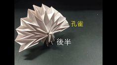 [折り紙origami]…修正版… 孔雀の折り方   後半             [Peacock]…Modified version…