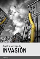 Entre montones de libros: Invasión. David Monteagudo