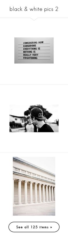 """black & white pics 2"" by killjoy-sinner ❤ liked on Polyvore featuring pictures, words, quotes, text, photos, fillers, phrase, saying, luke hemmings and backgrounds"