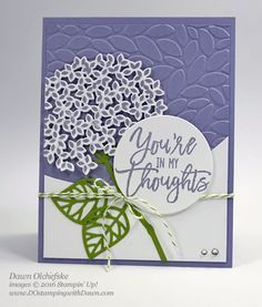 Thoughtful Branches Hydrangea card created by Dawn Olchefske for DOstamperSTARS Thursday Challenge #DSC191…