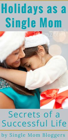 How do you handle the holidays successfully as a single mom? Check out these tips from several single mom bloggers who have teamed up to bring you information on several topics that you'll want to read about. Remember to join their email lists for up to date information. #singlemom #holidays #christmas