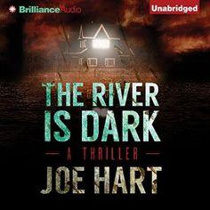 The River Is Dark | [Joe Hart]