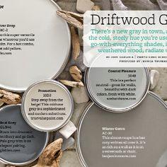Driftwood Grays paints. Coastal Pleasure acehardware.com (Clark+Kensington)