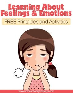 Learning About Feelings and Emotions FREE Printables and Activities