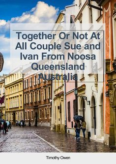 Together or not at all couple Sue and Ivan from Noosa Queensland Australia
