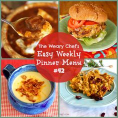 Weekly dinner menu including: Beef Enchilada Soup, Chicken and Dressing Casserole, Easy Potato Soup, Buffalo Turkey Burgers, and lots more!