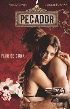 Pecador Flor De Cuba di Connie Furnari https://www.amazon.it/dp/1545565708/ref=cm_sw_r_pi_dp_x_srYezbAVJTDSY
