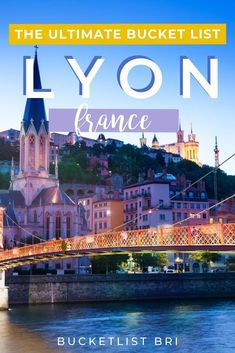 The ULTIMATE Lyon, France bucket list! Grab this epic guide for your trip to Lyon and don't miss out on the city's hidden gems! #france #lyon #lyonnais #vieuxlyon #fourviere #oldtown #rhonealps Paris France Travel, Paris Travel Guide, Travel Guides, European Travel Tips, Lyon France, Visit France, Europe Destinations, Central Europe, Ultimate Travel