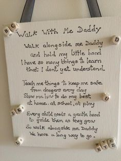 WALK WITH DADDY Keep Me Safe, Hold Me, My Daddy, Teaching, Learning, Tutorials