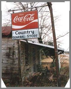 Country General Store by deanne Old Buildings, Abandoned Buildings, Abandoned Places, Old General Stores, Old Country Stores, General Goods, Coca Cola, Pepsi, Abandoned Property