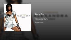 Gotta Go You Broke My Heart, My Heart Is Breaking, 6 Feet Under, Alexandra Burke, Bury, Dumb And Dumber, Night, Heels, Heel