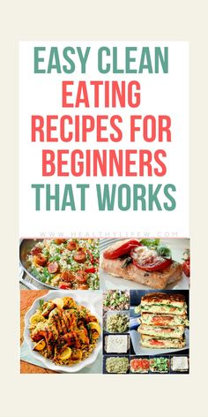 Do you like clean eating? Here are 10 Easy Clean Eating Recipes for Beginners. Enjoy it! Do you like clean eating? Here are 10 Easy Clean Eating Recipes for Beginners. Enjoy it! Easy Clean Eating Recipes, Clean Eating For Beginners, Clean Eating Meal Plan, Clean Eating Dinner, Healthy Recipes, Recipes For Beginners, Clean Eating Snacks, Easy Meals, Healthy Eating