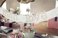 mad love wedding sign