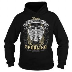 I Love SPURLING SPURLINGYEAR SPURLINGBIRTHDAY SPURLINGHOODIE SPURLINGNAME SPURLINGHOODIES  TSHIRT FOR YOU T shirts
