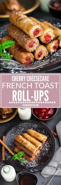 Cherry Cheesecake French Toast Roll Ups make the perfect fun and creative breakfast treat. Best of all, they're so easy to customize with whatever filling you like.