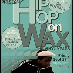 "Check out ""Hip Hop On Wax @ Bussey Building, Peckham,LDN with Andy Smith & DJ Format"" by DJ Andy Smith on Mixcloud"