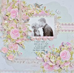 """""""Happiness"""" Layout by Joanne Bain. Kaisercraft Materials Used – P1212 Adore, P1213 Day Dream, P1216 Passionate, P1210 Lovestruck, P1218 Affection, PS289 Rendvous Specialty Die Cut, SS188 True Romance Sticker Sheet, PP906 True Romance Paper Pad & CT760 True Romance Collectables & RB893 Forever Rub Ons."""