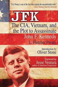 Colonel L. Fletcher Prouty, the former CIA operative known as X, offers a history-shaking perspective on the assassination of president John F. Kennedy. His theories were the basis for Oliver Stones c
