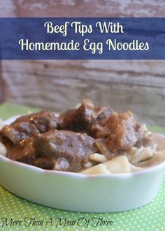 Beef Tips With Homemade Egg Noodles
