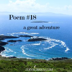 a great adventure - a poem by Teryn O'Brien #creativity #imagination #writing #poem #poetry #story #storytelling