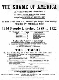 November 1922, the NAACP ran this ad in the New York Times and other newspapers advocating for the passage of the Dyer Anti-Lynching Bill. Source: New York Times, November 23, 1922.