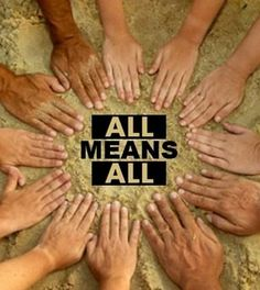 """""""All means all!"""""""